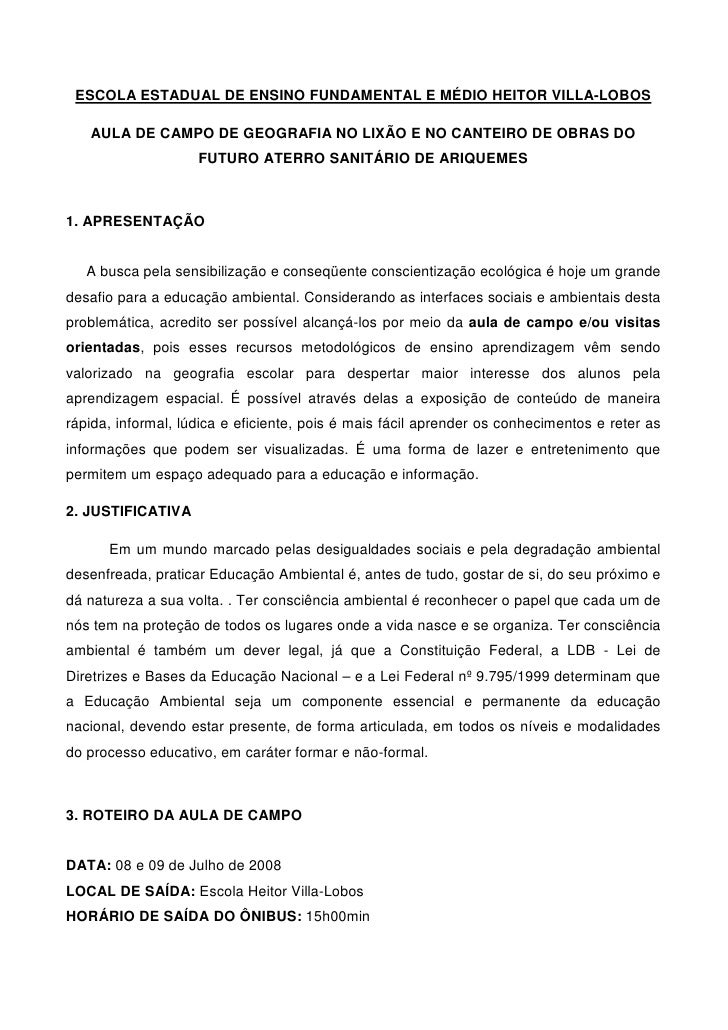 ESCOLA ESTADUAL DE ENSINO FUNDAMENTAL E MÉDIO HEITOR VILLA-LOBOS     AULA DE CAMPO DE GEOGRAFIA NO LIXÃO E NO CANTEIRO DE ...