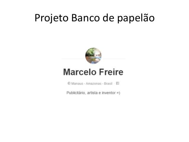 Projeto Banco de papelão