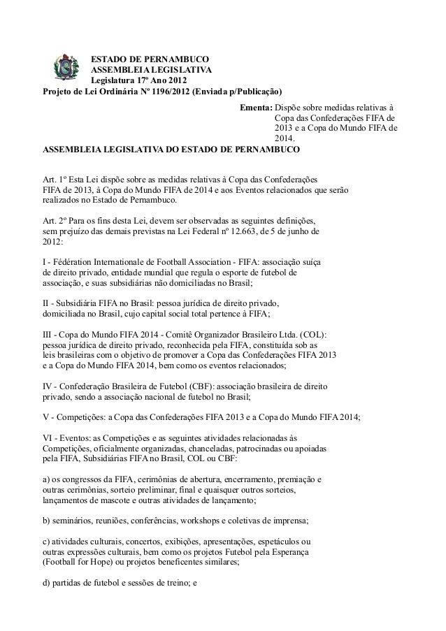 ESTADO DE PERNAMBUCO            ASSEMBLEIA LEGISLATIVA            Legislatura 17º Ano 2012Projeto de Lei Ordinária Nº 1196...