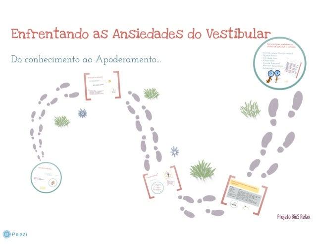 Enfrentando as Ansiedades do Vestibular: do conhecimento ao apoderamento