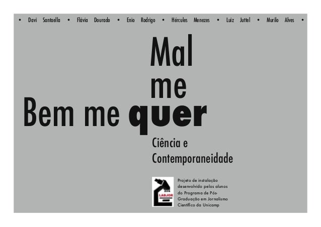 •   Davi   Santaella   •   Flávia   Dourado   •   Enio   Rodrigo   •   Hércules   Menezes   •    Luiz   Juttel   •   Muril...