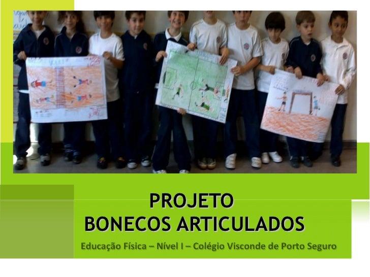PROJETO  BONECOS ARTICULADOS