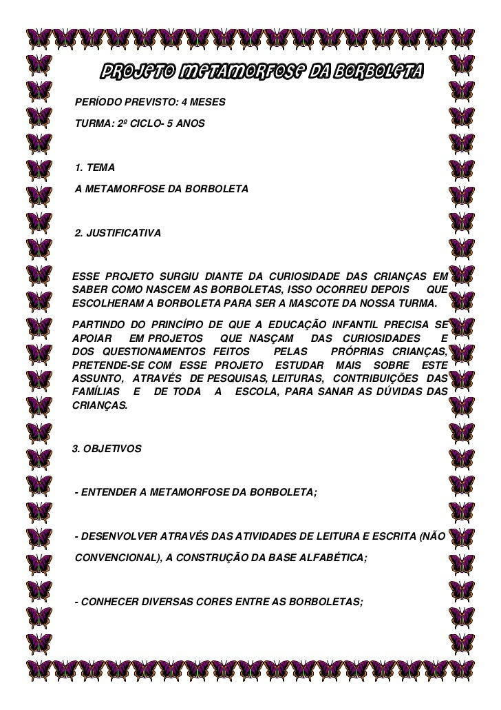 Muito Projeto Borboleta Metamorfose AR29
