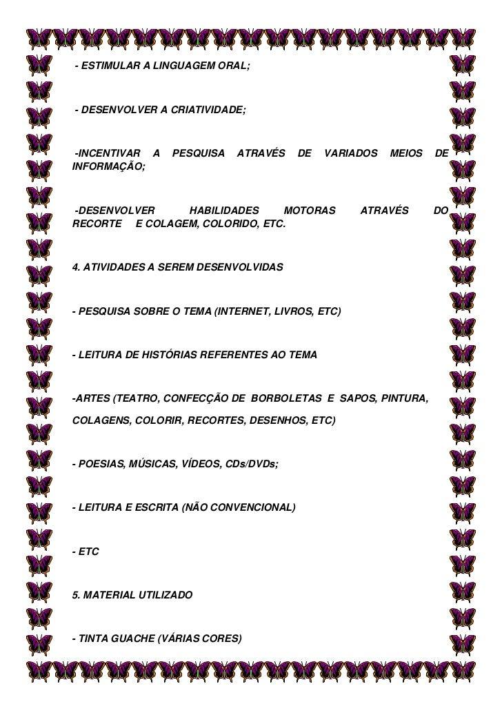 Amado Projeto Borboleta Metamorfose QA34