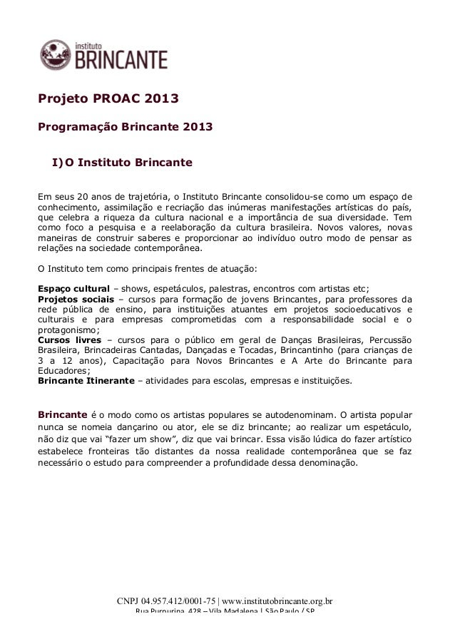 CNPJ 04.957.412/0001-75 | www.institutobrincante.org.br Rua  Purpurina,  428  –  Vila  Madalena  |  S...