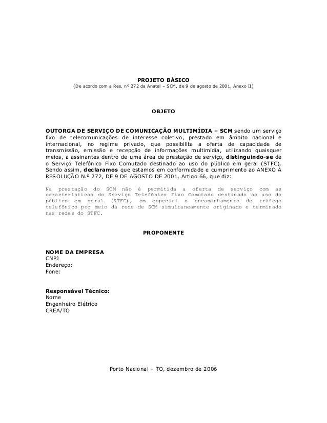 PROJETO BÁSICO         (De acordo com a Res. nº 272 da Anatel – SCM, de 9 de agosto de 2001, Anexo II)                    ...