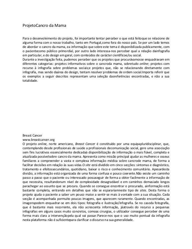 ProjetoCancro da MamaPara o desenvolvimento do projeto, foi importante tentar perceber o que está feitoque se relacione de...