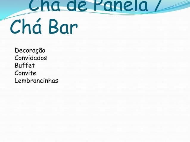 Chá de Panela / Chá Bar Decoração Convidados Buffet Convite Lembrancinhas