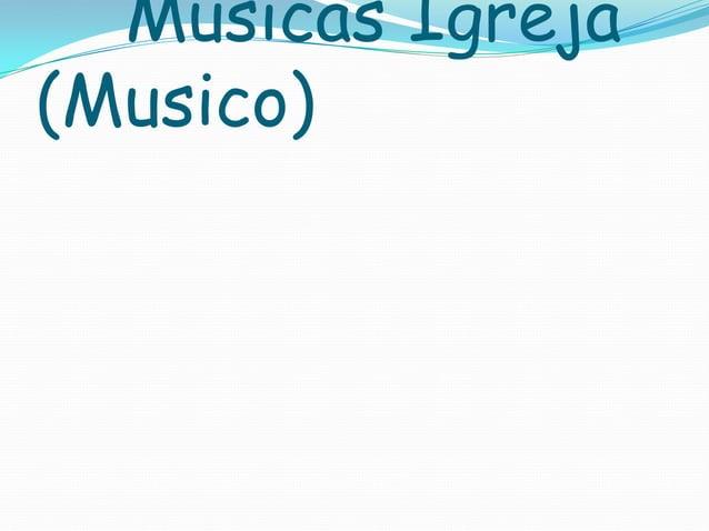Músicas Igreja (Musico)