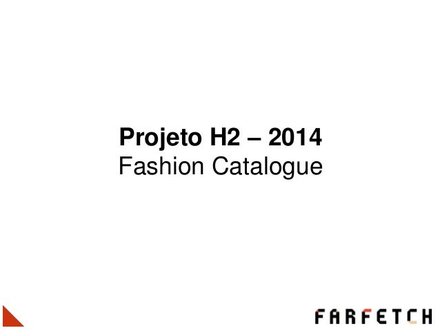 Projeto H2 – 2014 Fashion Catalogue