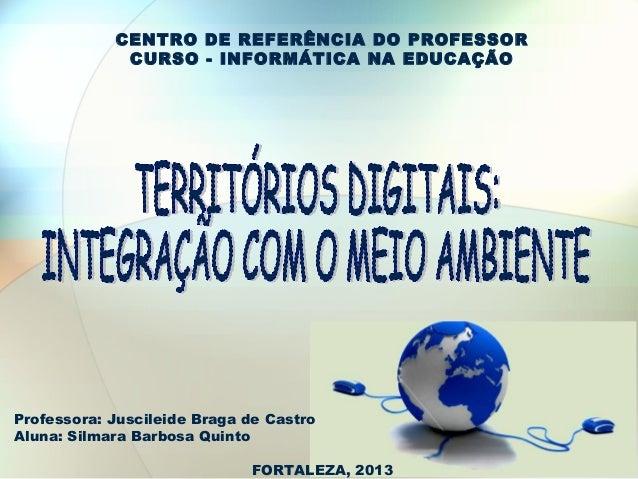 CENTRO DE REFERÊNCIA DO PROFESSOR             CURSO - INFORMÁTICA NA EDUCAÇÃOProfessora: Juscileide Braga de CastroAluna: ...