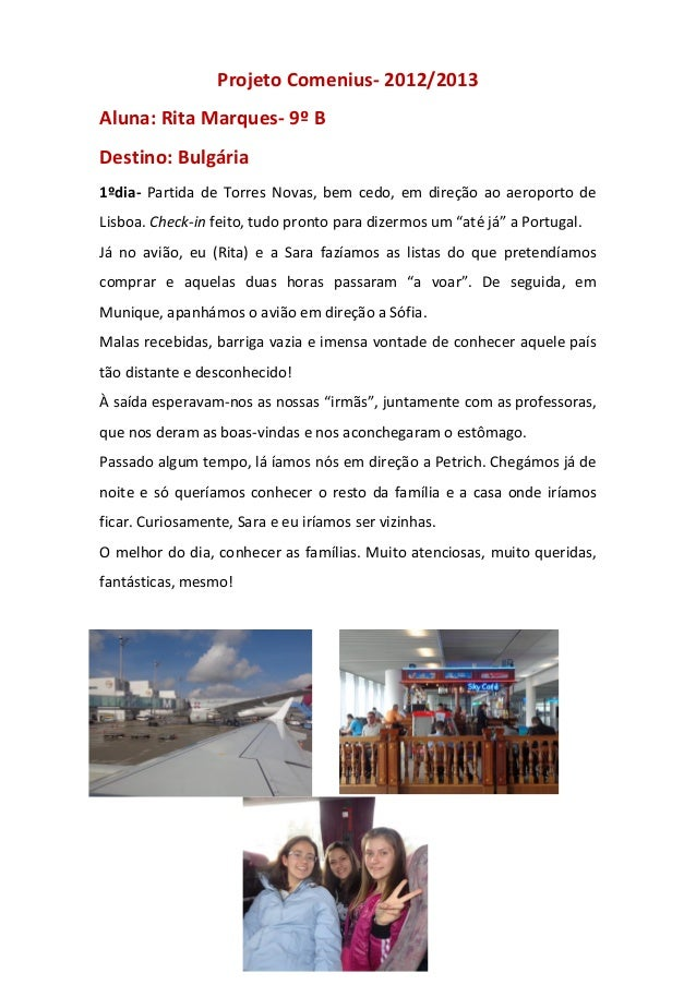 Projeto Comenius- 2012/2013Aluna: Rita Marques- 9º BDestino: Bulgária1ºdia- Partida de Torres Novas, bem cedo, em direção ...