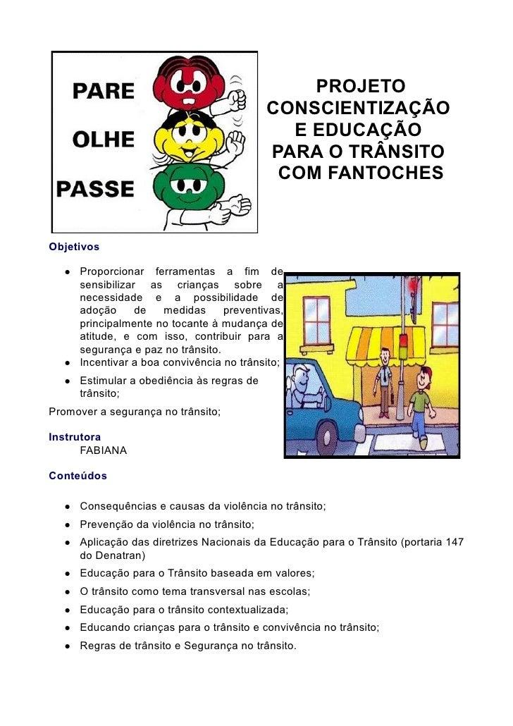 PROJETO                                             CONSCIENTIZAÇÃO                                               E EDUCAÇ...