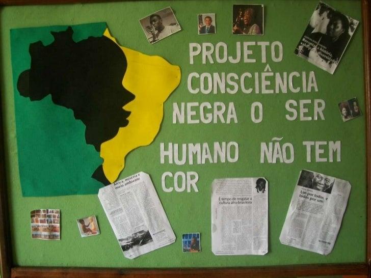 Conhecido Projeto consciência negra matutino KG28