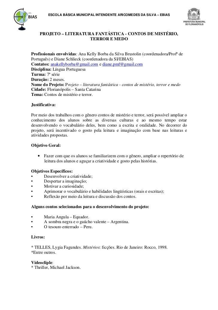 ESCOLA BÁSICA MUNICIPAL INTENDENTE ARICOMEDES DA SILVA – EBIAS     PROJETO – LITERATURA FANTÁSTICA - CONTOS DE MISTÉRIO,  ...