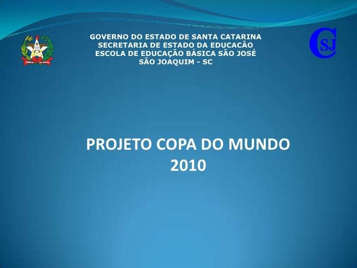 C<br />GOVERNO DO ESTADO DE SANTA CATARINA<br />SECRETARIA DE ESTADO DA EDUCACÃO<br />ESCOLA DE EDUCAÇÃO BÁSICA SÃO JOSÉ<b...