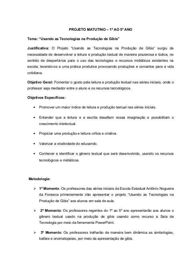 """PROJETO MATUTINO – 1º AO 5º ANO Tema: """"Usando as Tecnologias na Produção de Gibis"""" Justificativa: O Projeto """"Usando as Tec..."""