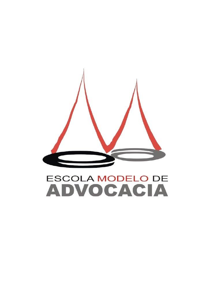 1. APRESENTAÇÃO       A Escola Modelo de Advocacia da Paraíba – EMA/PB é uma associação civil,de caráter educacional, form...