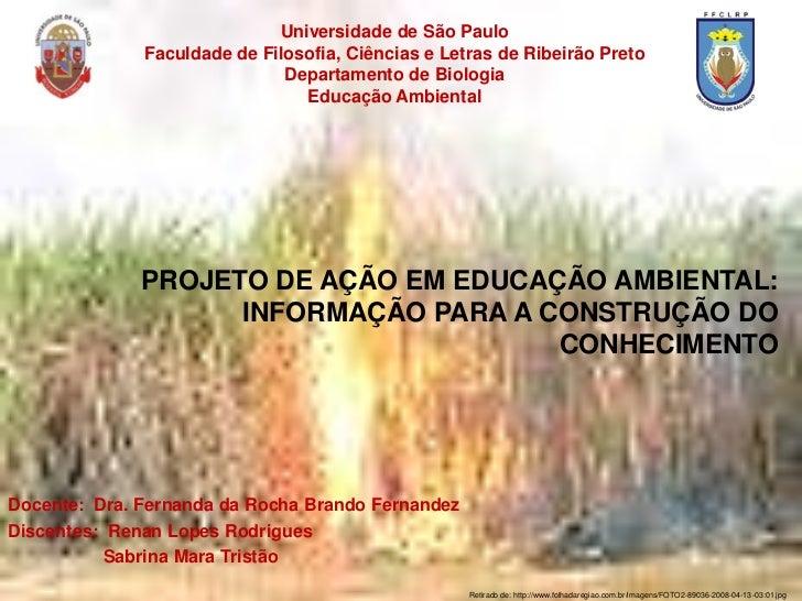 Universidade de São Paulo              Faculdade de Filosofia, Ciências e Letras de Ribeirão Preto                        ...
