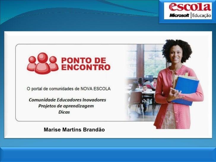 Marise Martins Brandão