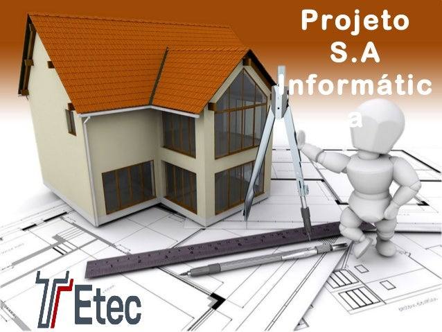 Projeto S.A Informátic a