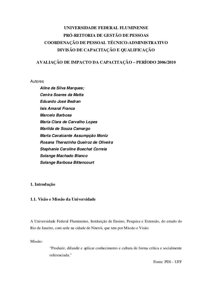 UNIVERSIDADE FEDERAL FLUMINENSE                    PRÓ-REITORIA DE GESTÃO DE PESSOAS          COORDENAÇÃO DE PESSOAL TÉCNI...