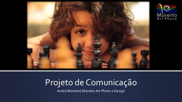 Projeto de Comunicação André Moretto  Moretto Art Photo e Design