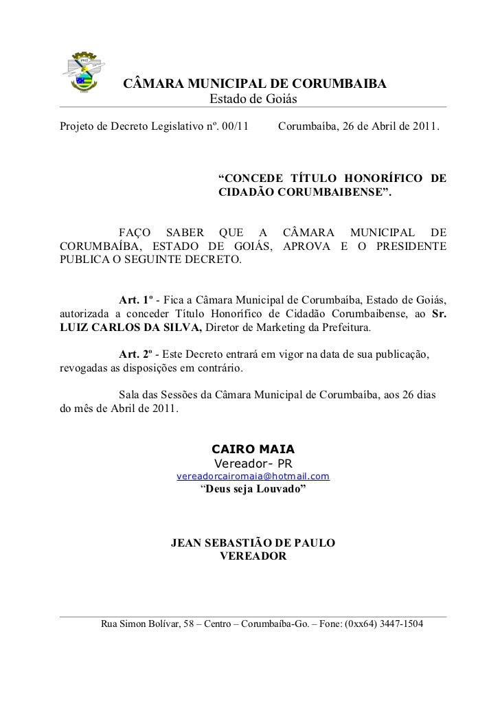 CÂMARA MUNICIPAL DE CORUMBAIBA                      Estado de GoiásProjeto de Decreto Legislativo nº. 00/11        Corumba...