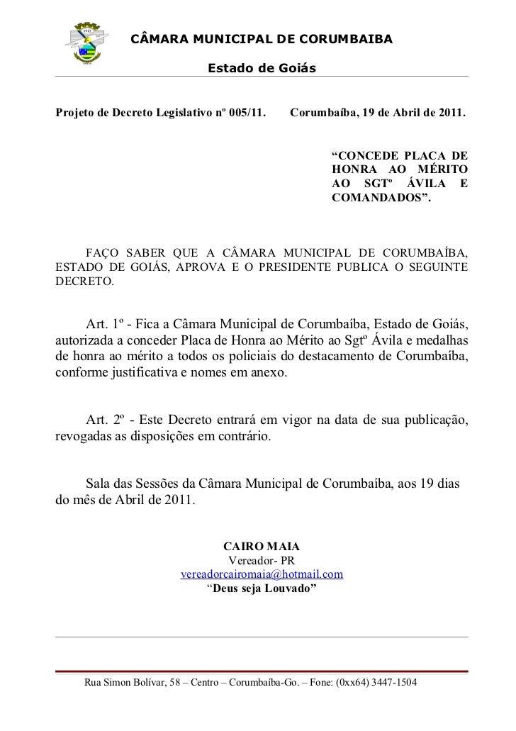 CÂMARA MUNICIPAL DE CORUMBAIBA                                Estado de GoiásProjeto de Decreto Legislativo nº 005/11.    ...