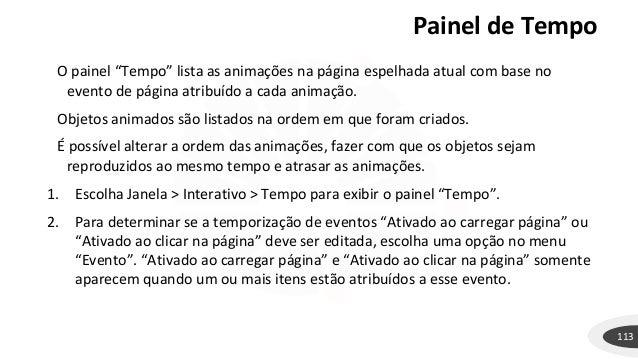 """Painel de Tempo 113 O painel """"Tempo"""" lista as animações na página espelhada atual com base no evento de página atribuído a..."""