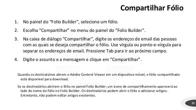 """Compartilhar Fólio 26 1. No painel do """"Folio Builder"""", selecione um fólio. 2. Escolha """"Compartilhar"""" no menu do painel do ..."""
