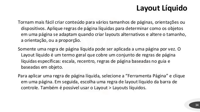 Layout Líquido 34 Tornam mais fácil criar conteúdo para vários tamanhos de páginas, orientações ou dispositivos. Aplique r...