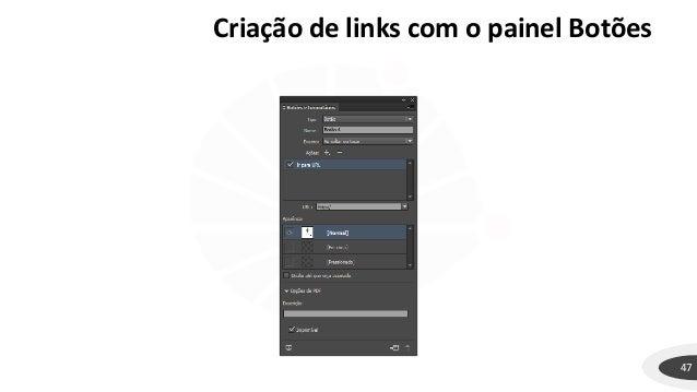 47 Criação de links com o painel Botões