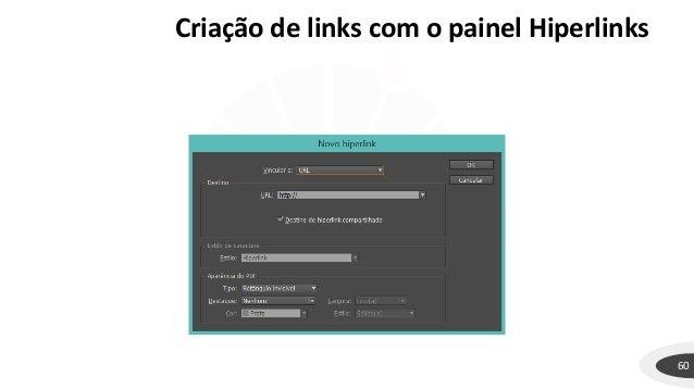 60 Criação de links com o painel Hiperlinks