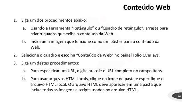 """Conteúdo Web 92 1. Siga um dos procedimentos abaixo: a. Usando a Ferramenta """"Retângulo"""" ou """"Quadro de retângulo"""", arraste ..."""