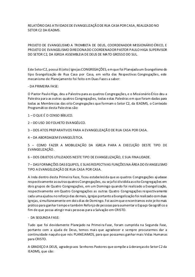 RELATÓRIO DAS ATIVIDADE DE EVANGELIZAÇÃO DE RUA CASA POR CASA, REALIZADO NO  SETOR C2 DA IEADMS.  PROJETO DE EVANGELISMO A...