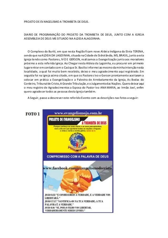 PROJETO DE EVANGELISMO A TROMBETA DE DEUS. DIARIO DE PROGRAMAÇÃO DO PROJETO DA TROMBETA DE DEUS, JUNTO COM A IGREJA ASSEMB...
