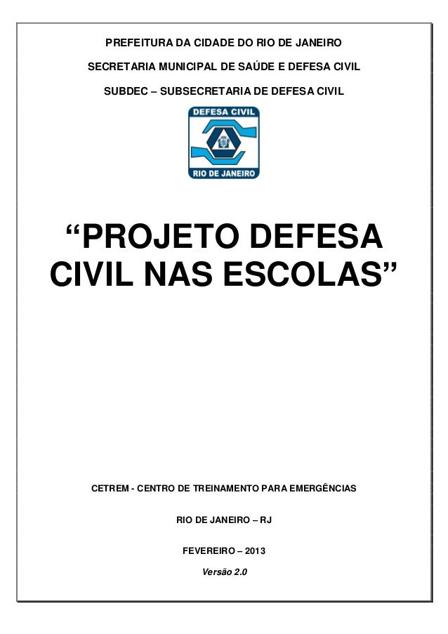 """PREFEITURA DA CIDADE DO RIO DE JANEIROSECRETARIA MUNICIPAL DE SAÚDE E DEFESA CIVILSUBDEC – SUBSECRETARIA DE DEFESA CIVIL""""P..."""