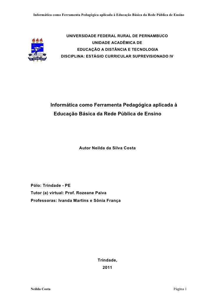 Informática como Ferramenta Pedagógica aplicada à Educação Básica da Rede Pública de Ensino                     UNIVERSIDA...
