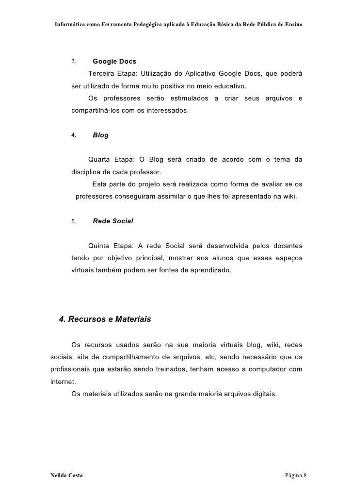 Informática como Ferramenta Pedagógica aplicada à Educação Básica da Rede Pública de Ensino       3.       Google Docs    ...