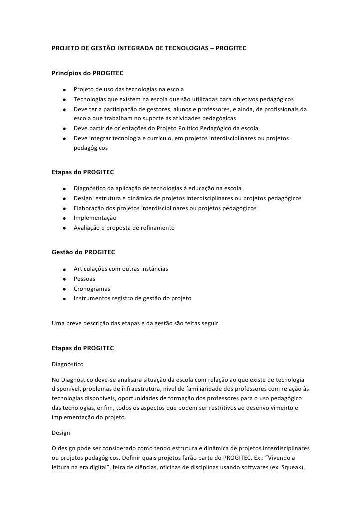 PROJETO DE GESTÃO INTEGRADA DE TECNOLOGIAS – PROGITECPrincípios do PROGITEC         Projeto de uso das tecnologias na esco...