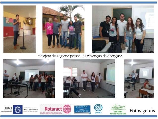 """Fotos gerais """"Projeto de Higiene pessoal e Prevenção de doenças"""""""