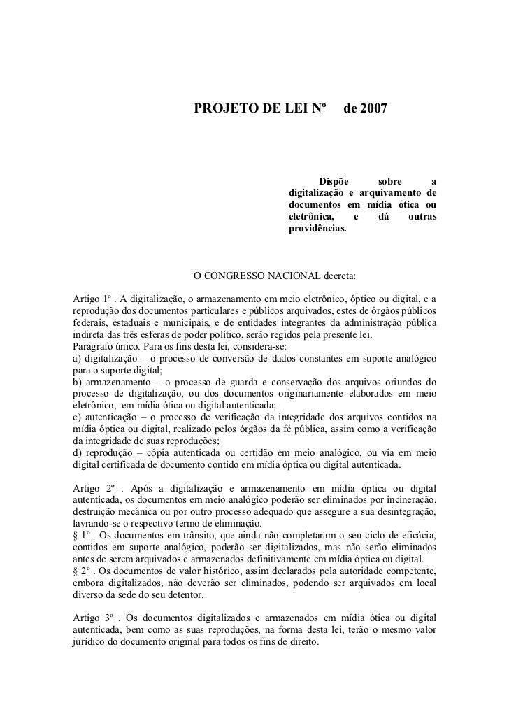 PROJETO DE LEI Nº                   de 2007                                                           Dispõe      sobre   ...