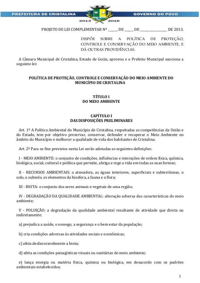 PROJETO DE LEI COMPLEMENTAR Nº ______, DE ______ DE __________________ DE 2013. DISPÕE SOBRE A POLÍTICA DE PROTEÇÃO, CONTR...