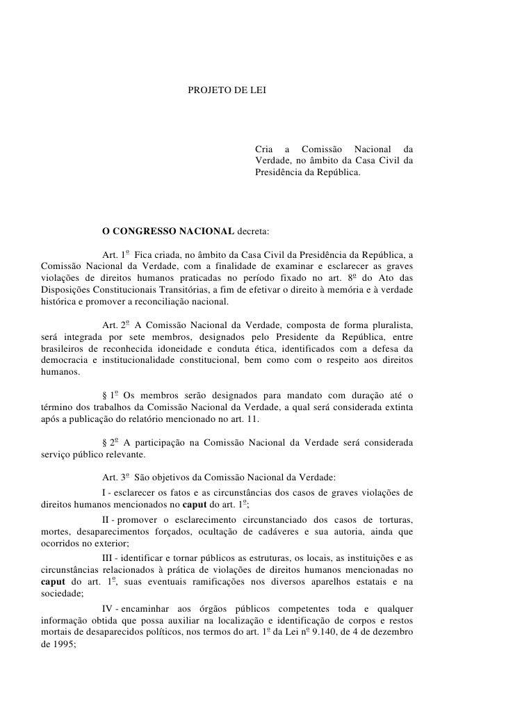 PROJETO DE LEI                                                       Cria a Comissão Nacional da                          ...