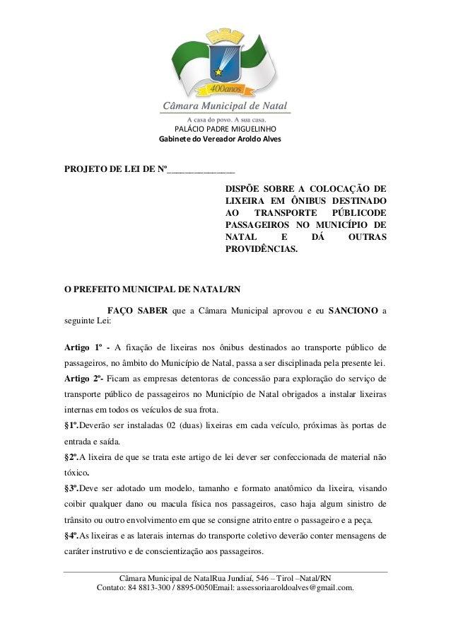 PALÁCIO PADRE MIGUELINHO Gabinete do Vereador Aroldo Alves Câmara Municipal de NatalRua Jundiaí, 546 – Tirol –Natal/RN Con...
