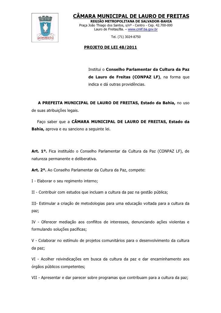 Projeto de Lei nº 048/2011 Conselho Parlamentar da Cultura da Paz