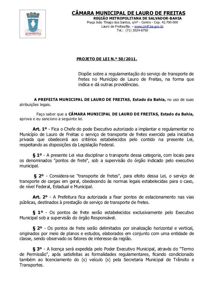 Projeto de Lei nº 050/2011 Regulamentação do serviço de transporte de fretes em Lauro de Freitas