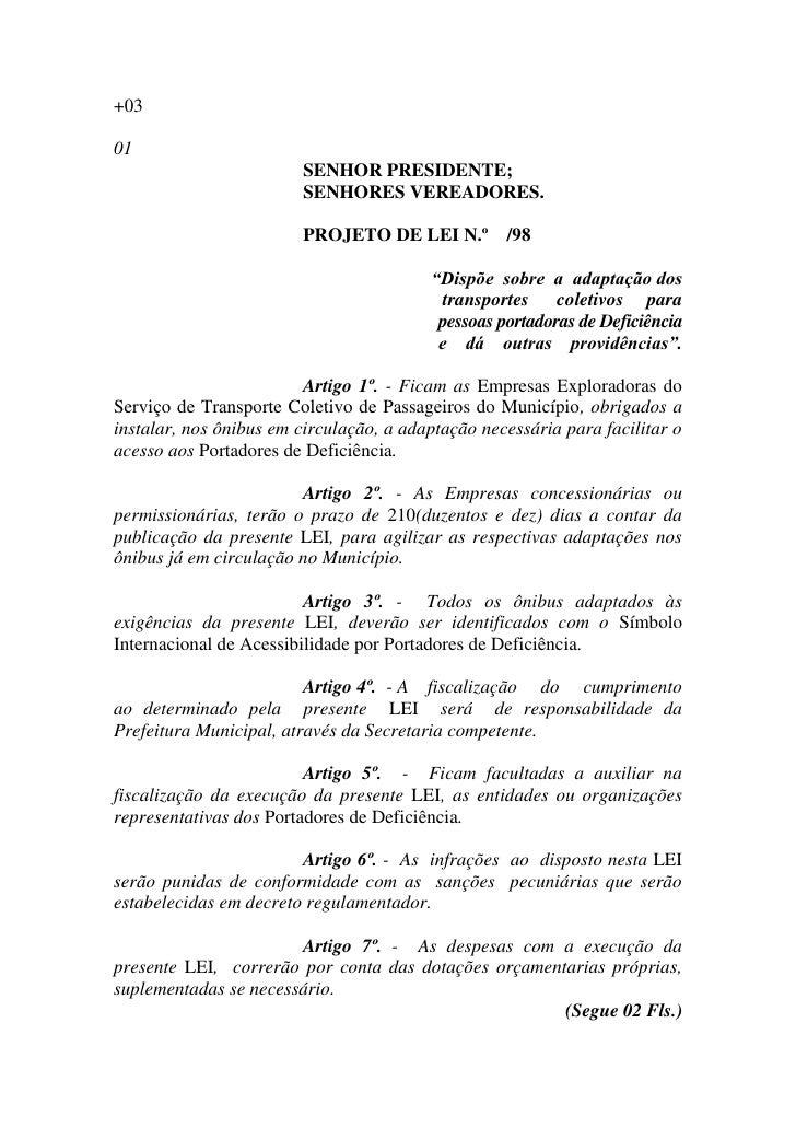 +03  01                         SENHOR PRESIDENTE;                         SENHORES VEREADORES.                          P...