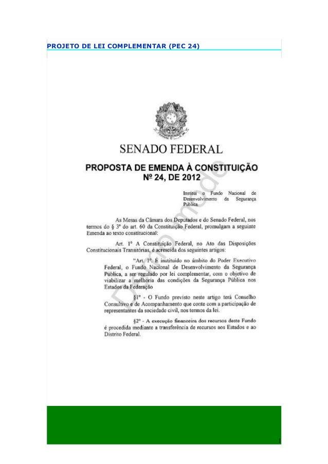PROJETO DE LEI COMPLEMENTAR (PEC 24)                                       1